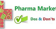 Dos And Don'ts of Pharma Marketing
