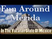 Fun Around Merida - Our 4 Day Press Trip In The Yucatan State