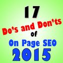 17 Do's and Don'ts of On Page SEO in 2015 for High Ranking