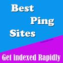 18 Best Ping Sites to Index Your Blog Very Fast - 2014