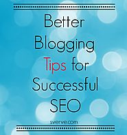 Better Blogging Tips for Successful SEO