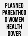 Planned Parenthood Women Health Dover Delaware