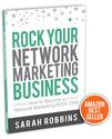 Sarah Robbins' Book | ROCK Your Network Marketing Business