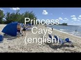 Princess Cays review - Complete guide to the island of Princess Cruises