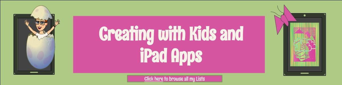 Headline for Creating with Children and iPad Apps