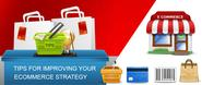 Guidelines for Improving ecommerce strategy
