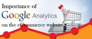 Importance of Google Analytics on the eCommerce Website