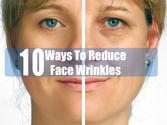 10 Ways To Reduce Face Wrinkles