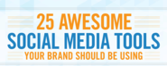 25 Awesome Social Media Tools You Should be Using [Infographic] | Story via noosfeer