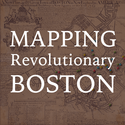 Mapping Revolutionary Boston