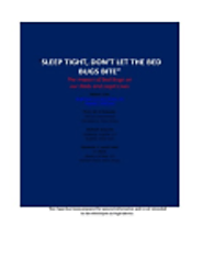Sleep Tight Dont Let the Bed Bugs Bite: Reemergence of beg bugs