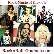 Rock Music of the 90's - RocknRoll Goulash