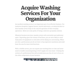Acquire Washing Services For Your Organization