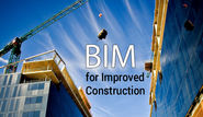 Why Implementing BIM for Construction is a Good Idea!!