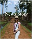 How to Write a News Story - Guest Post
