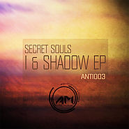 Secret Souls - I & Shadow EP, by Secret Souls