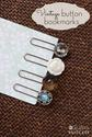 "DIY ""Vintage"" Button Bookmarks - 5 Minute Project!"