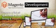 Prepare a list of questions before hiring a Magento Development Company - Bubblews