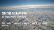 LavaCon 15 - Shifting the Paradigm of Requirements Gathering