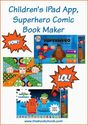 Children's iPad App, Superhero Comic Book Maker