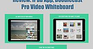 Review: iPad App, Doodlecast Pro Video Whiteboard