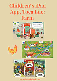 The Book Chook: Children's iPad App, Toca Life: Farm