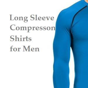 Headline for Best Long Sleeve Compression Shirts for Men XL XXL 3XL