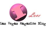 I Love Las Vegas Magazine...BLOG