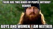 Last is that there are two kind of men...one who have beards or boys