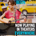Begin Again - Now Playing