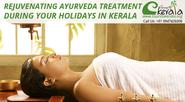 Rejuvenating Ayurveda Treatment During Your Holidays in Kerala