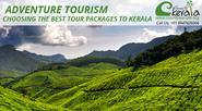 Adventure Tourism - Choosing the Best Tour Packages to Kerala