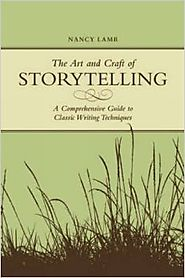 Top Storytelling Books via @YouBrandInc | The Art And Craft Of Storytelling: A Comprehensive Guide To Classic Writing Techniques