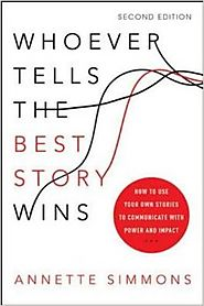 Top Storytelling Books via @YouBrandInc | Whoever Tells the Best Story Wins: How to Use Your Own Stories to Communicate with Power and Impact