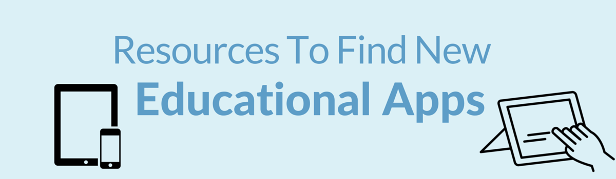 Headline for Resources To Find New Educational Apps