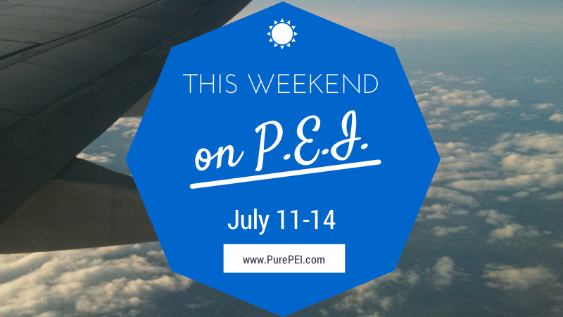 Headline for This Weekend on PEI - July 11-14 2014