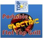 Top 5 Electric Portable Flat Top Grill