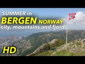 Sunny Bergen and the fjords of Norway in the summertime! [Full HD]