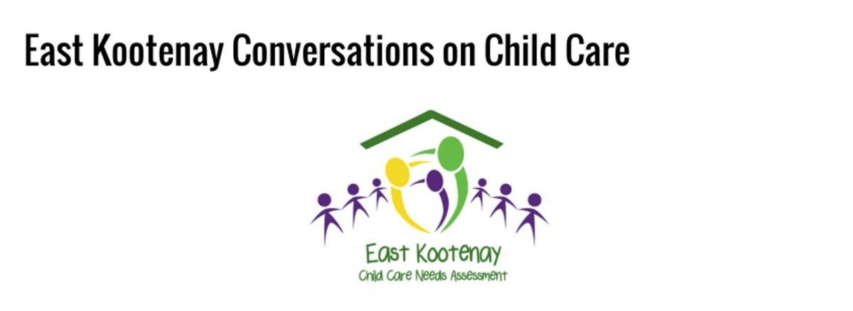Headline for Blog Posts from the East Kootenay Conversations On Child Care