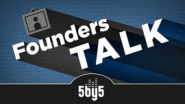 5by5 | Founders Talk