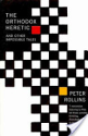 The Orthodox Heretic: And Other Impossible Tales - Peter Rollins