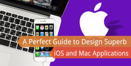 A Perfect Guide to Design Superb iOS and Mac Applications