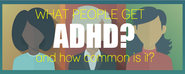 What People Get ADHD and How Common is ADD? | ADHD Infographic