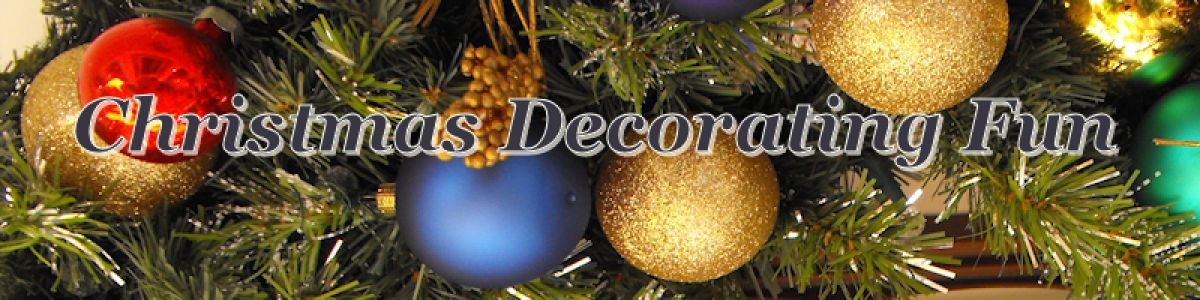 Headline for Christmas Decorating Fun