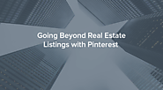 Doing More Than Posting Listings at Pinterest