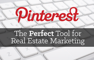Pinterest: The Perfect Tool for Real Estate Marketing