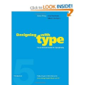 Designing with Type, 5th Edition: The Essential Guide to Typography: James Craig, William Bevington, Irene Korol Scala