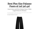 Best Plus Size Palazzo Pants xl 2xl 3xl 4xl