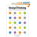 Design Thinking: Integrating Innovation, Customer Experience, and Brand Value: Thomas Lockwood