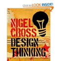 Design Thinking: Understanding How Designers Think and Work: Nigel Cross